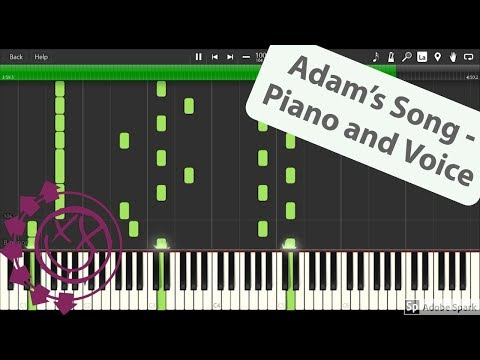 Adams Song  Blink182  For Piano and Vocals!