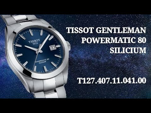 Tissot 2019/2020 | Gentleman | Powermatic 80 Silicium | with Polished Centre Links (PCL) 😱😱