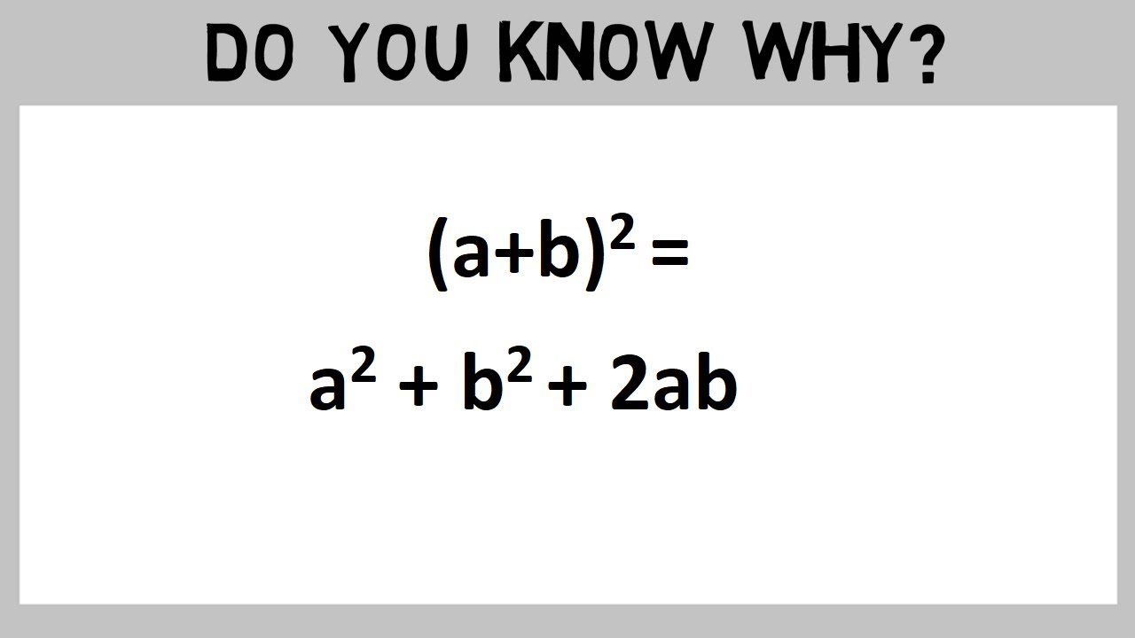 a b whole square formula proof know why in maths youtube