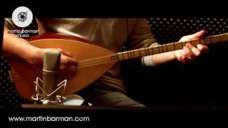 Marcel Duman Baglama Solo 2012 Uzun Hava - Recording with Martin Barman
