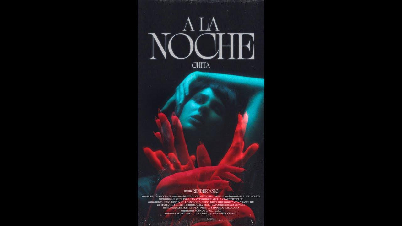 Chita - A la Noche (Video Oficial)