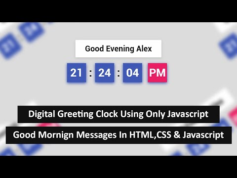 Digital Greeting Clock Using Only Javascript | Good Morning Message Using Htm,css & Js