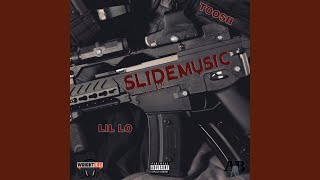 Download Slide Music (feat. Lil Lo & Toosii)