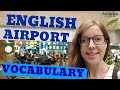 Airport Vocabulary | Real Life English in an Airport