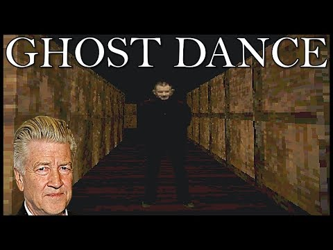 Welcome to David Lynch's Dream | Ghost Dance - [Part 1]