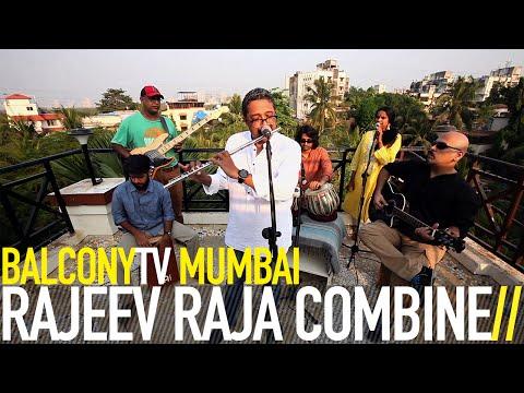 RAJEEV RAJA COMBINE - COSMIC CHANT (BalconyTV)