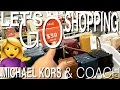 SHOP WITH US DESIGNER OUTLET ED. PART 2 FT. MICHAEL KORS, COACH, & SAKS 5TH