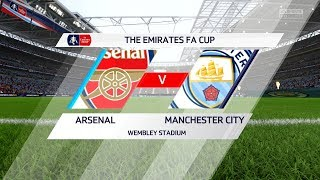 FIFA 18 | Arsenal vs Manchester City  - FA Cup Final Gameplay with Trophy Presentation