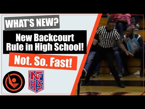 NEW Backcourt Rule For High School 2018!! Not So Fast! Referee Backcourt Violation.