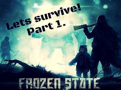 Conrad Fiat plays Frozen State! part 1!