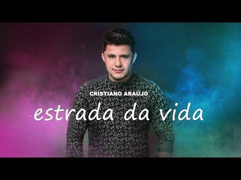 cristiano-araújo---estrada-da-vida---mÚsica-inÉdita-2019-(Áudio-oficial)