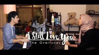 Video I Still Love You - The Overtunes (Ost. Cek Toko Sebelah COVER) | Alya Nur Zurayya ft. Algyleft download MP3, 3GP, MP4, WEBM, AVI, FLV Maret 2017