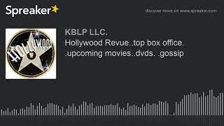 Hollywood Revue..top box office. .upcoming movies..dvds. .gossip (part 3 of 4)