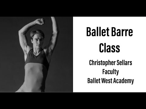 Ballet Barre class with Christopher Sellars, Faculty of Ballet West Academy - YAGP Education