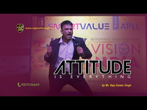 Motivation to Change Your Entire Life- Raju kumar singh