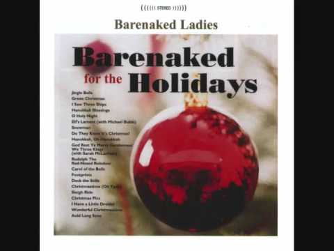 Auld Lang Syne Bare Naked Ladies