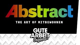 Abstract: The Art of Mitbewohnen - E01 Paul Mitzkin   Gute Arbeit Originals