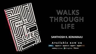 Walks Through Life - A Book of Life Stories