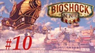 BioShock Infinite: PC Hard Gameplay- Max settings [Part 10]