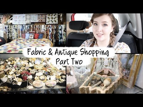 Fabric & Antique Shopping - Adventures in Lancaster Part Two