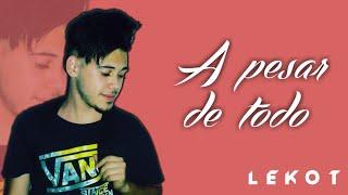 A Pesar De Todo (Rap) - LeoneLMusic
