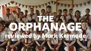 The Orphanage reviewed by Mark Kermode