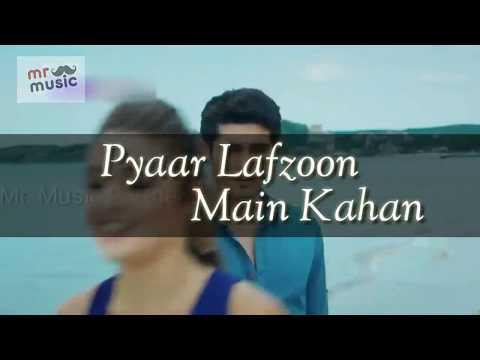 Pyaar Lafzoon Main Kahan || Hayat And Murat || 2018 Romantic Ever Song || Mr. Music