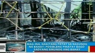 Mag-ina, nakitang patay sa nasunog na bahay sa Tarlac City