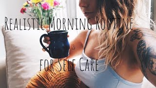 Realistic Morning Routine for Self Care