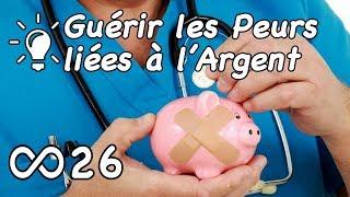 Guérir les Peurs liées à l'Argent - Jérôme RodAnge et Christophe Caldarelli