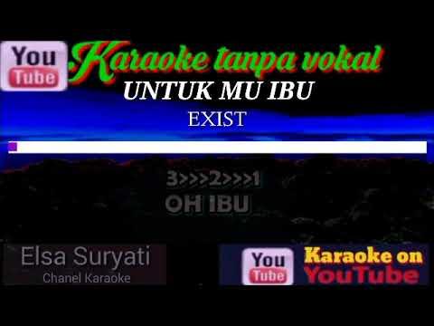 Slowrock Malaysia | UNTUK MU IBU | EXIST | Karaoke Tanpa Vokal