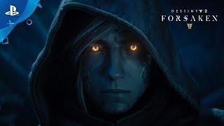 Destiny 2: Forsaken – Launch Trailer | PS4