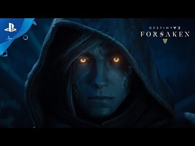 Destiny 2: Forsaken - Launch Trailer | PS4