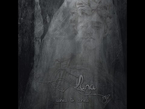 Luna — Ashes To Ashes (2014)