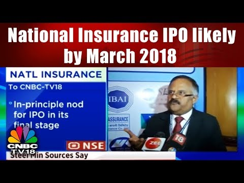 National Insurance IPO likely by March 2018 | CNBC TV18