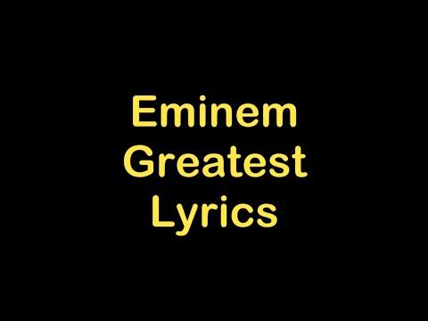 Eminem - Greatest [Lyrics]