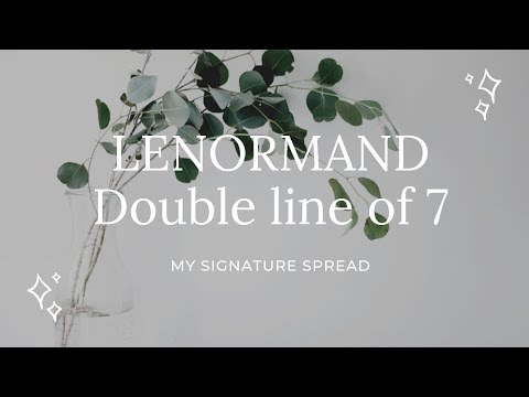 Double line of 7 | My lenormand signature spread