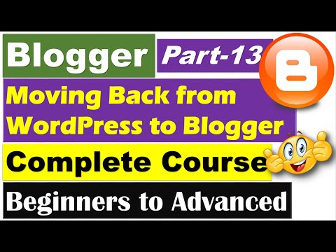 Blogger Complete Course | Part 13 - Pointing Back to Blogger from WordPress (Pros/Cons) [Hindi/Urdu]
