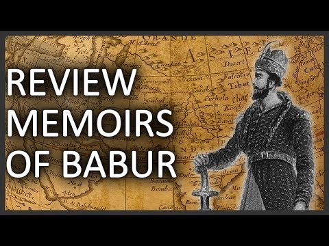 Review: Memoirs of Babur by Zahir-ud-din Muhammad Babur