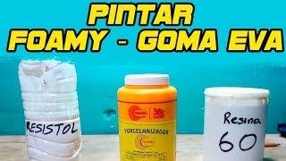 PINTAR FOAMY / GOMA EVA - Complementos para Foamy - Técnicas y Materiales