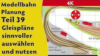 4K – Modellbahn: Planung Teil 39: Gleispläne sinnvoller auswählen und nutzen
