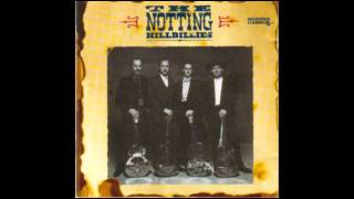 Notting Hillbillies - 07 - Will You Miss Me