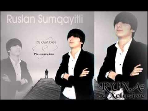 Ruslan Sumqayitli ft Elya Aldanma 2013 XiT