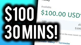 Earn $100 in 30 MINUTES! - FREE & EASY Method To Make MONEY Online!