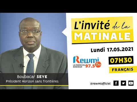 Invité de la Matinale Boubacar Seye 17 Mai 2021 Fr
