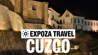 Cuzco Vacation Travel Video Guide