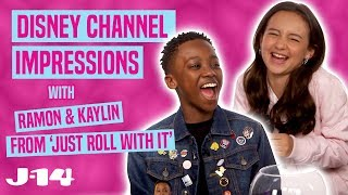 Download Just Roll With It Stars Kaylin & Ramon Do Disney Channel Impressions Mp3 and Videos
