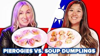 Meal Swap: Polish Vs. Taiwanese Dumplings