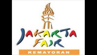 THEME SONG/JINGLE JAKARTA FAIR FULL/COMPLETE (ORIGINAL)