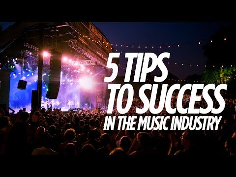 5 Tips To Success In The Music Industry